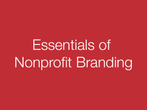 nonprofit branding essentials